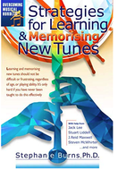 Strategies for Learning and Memorising New Tunes - by Stephanie Burns, Ph.D