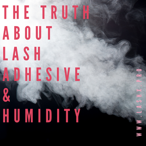 Learn About Lash Adhesives and Humidity: From Dry Time to Retention