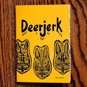 Deerjerk Zine Volume No. 1 by Bryn Perrott