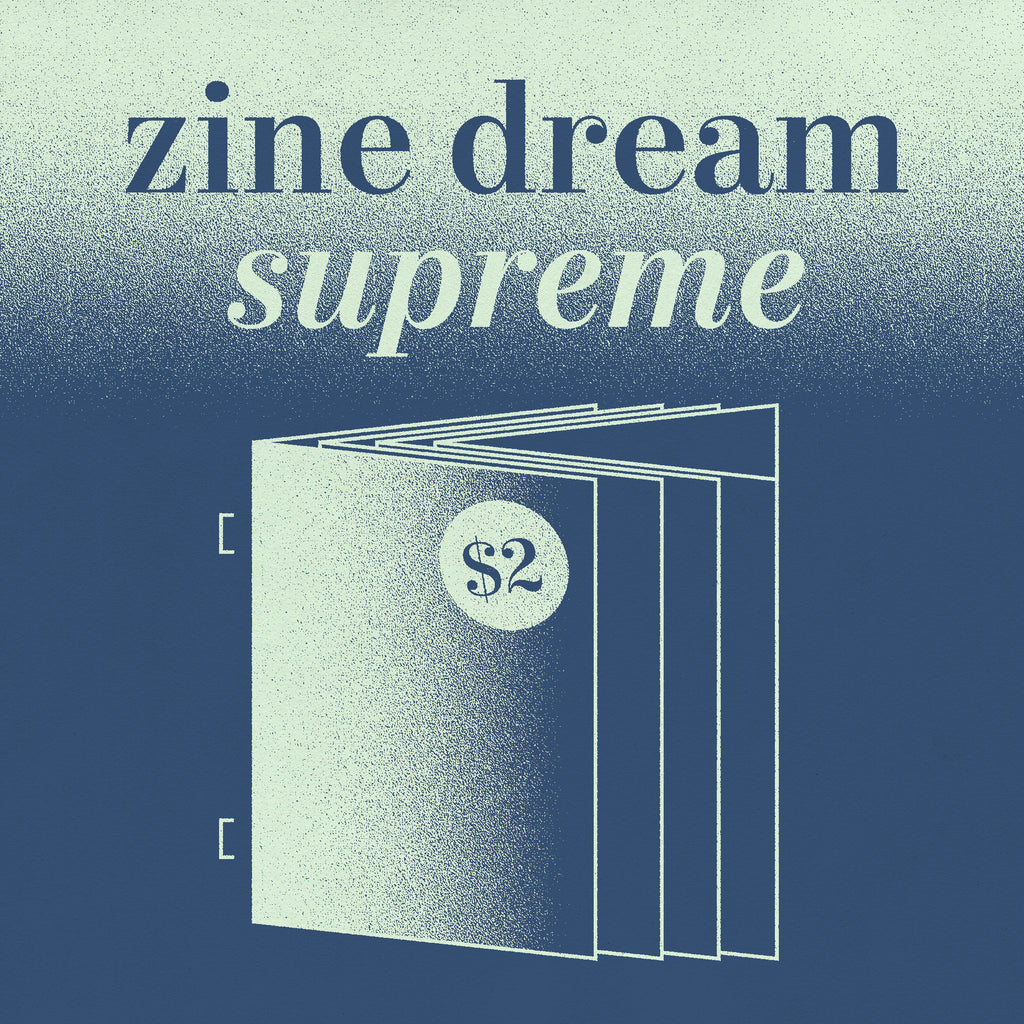2 Color $2 Zine Dream Supreme - Risolve Studio Risograph