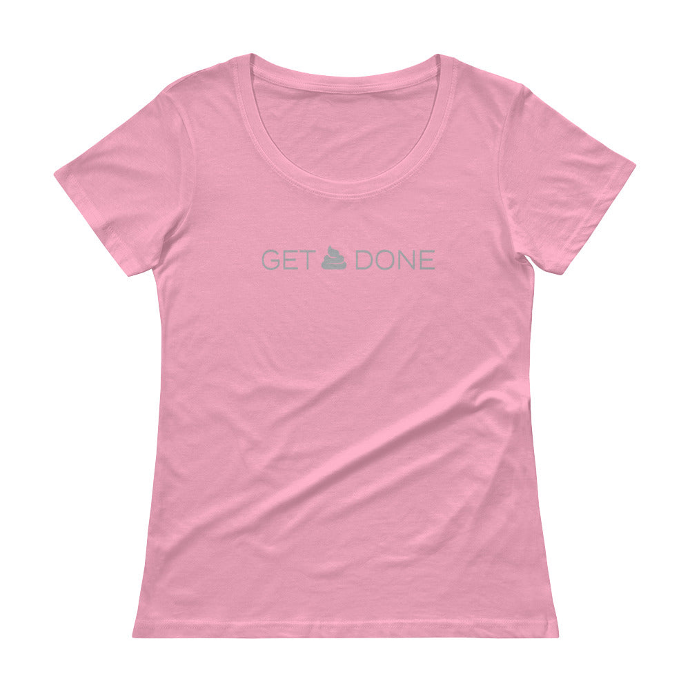 Ladies' Get Sh*t Done T-shirt
