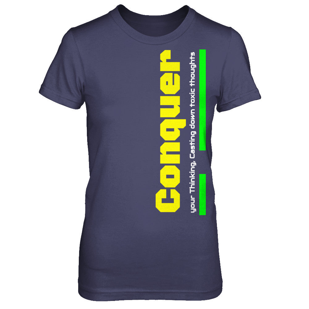 Conquer your Thoughts Tee - $22.99
