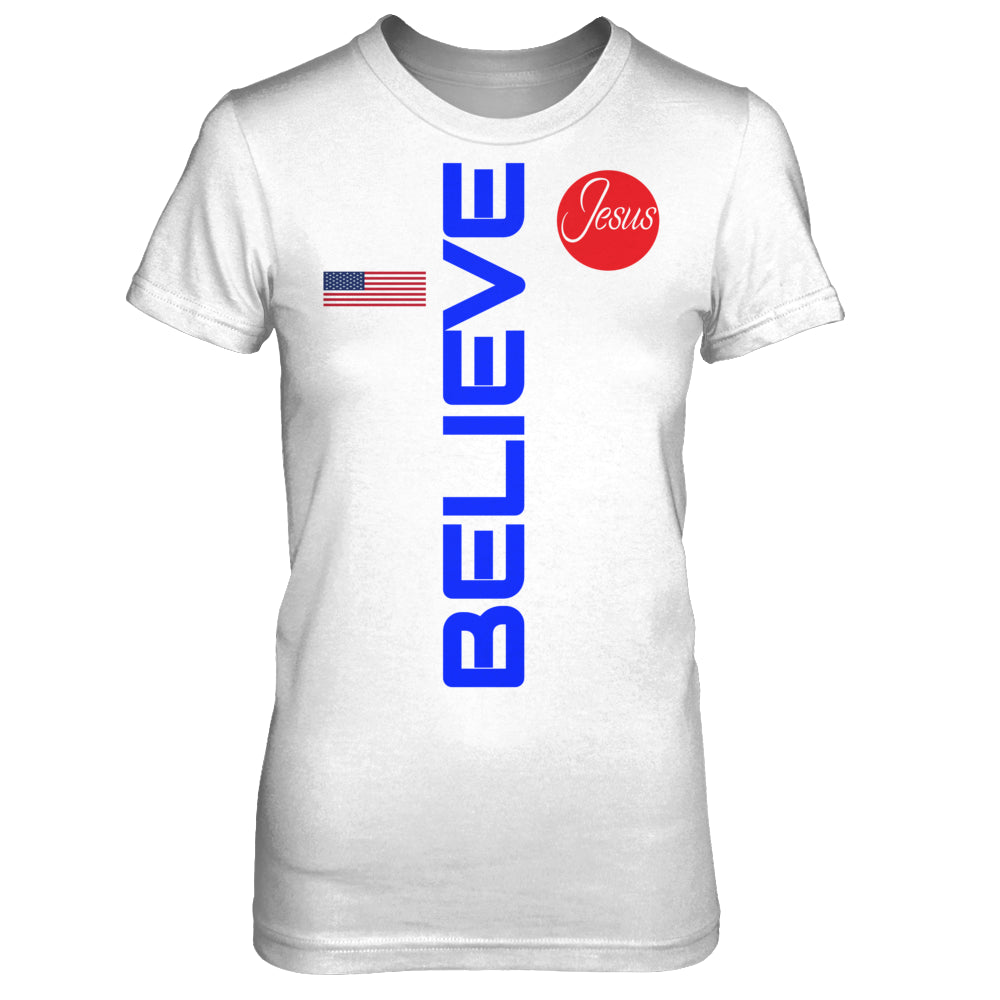 America Believe Jesus: Ladies Tee - $22.99