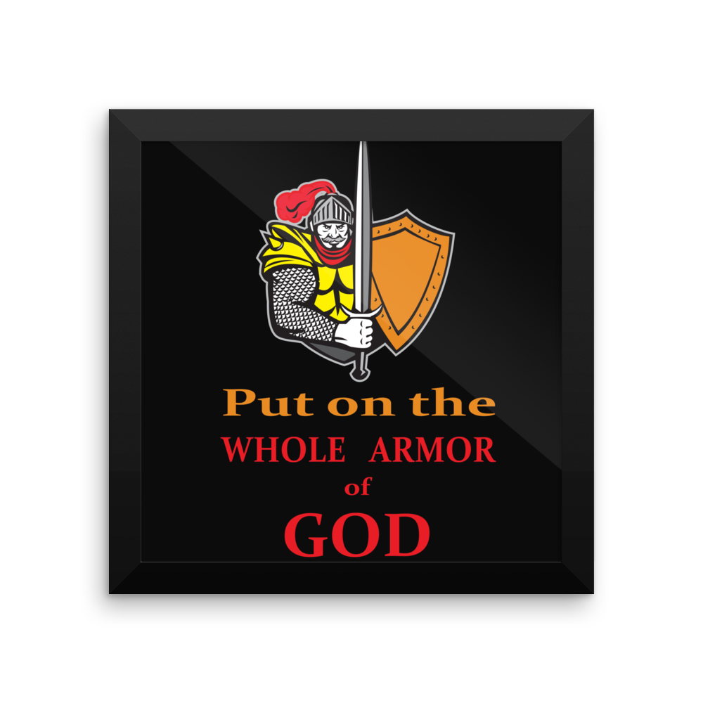 Framed photo paper poster (Put on the WHOLE Armor of GOD)