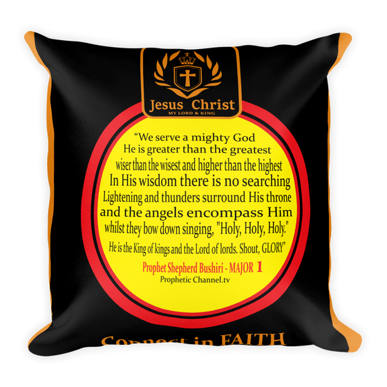 Square Pillow - Quote by Prophet Shepherd Bushiri - MAJOR 1