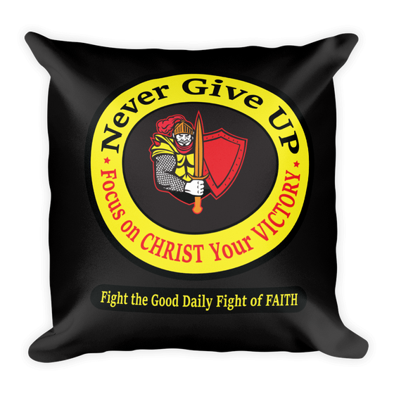 Square Pillow - Never Giveup - Refuse to Giveup