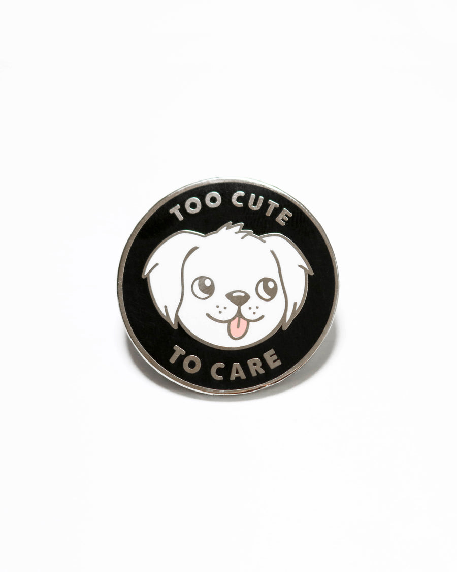 Too Cute To Care Enamel Pin - Pins - Lizzy Watkins
