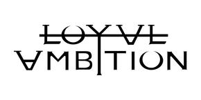 Loyal Ambition