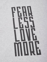 Love Fearless Grey T-Shirt - The Chambal