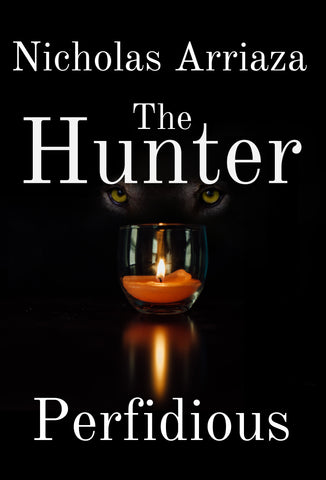Preview The Hunter: Perfidious