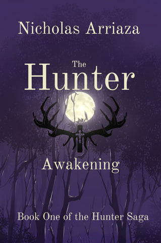 The Hunter: Awakening (The Hunter Saga) (Volume 1)  March 22, 2017