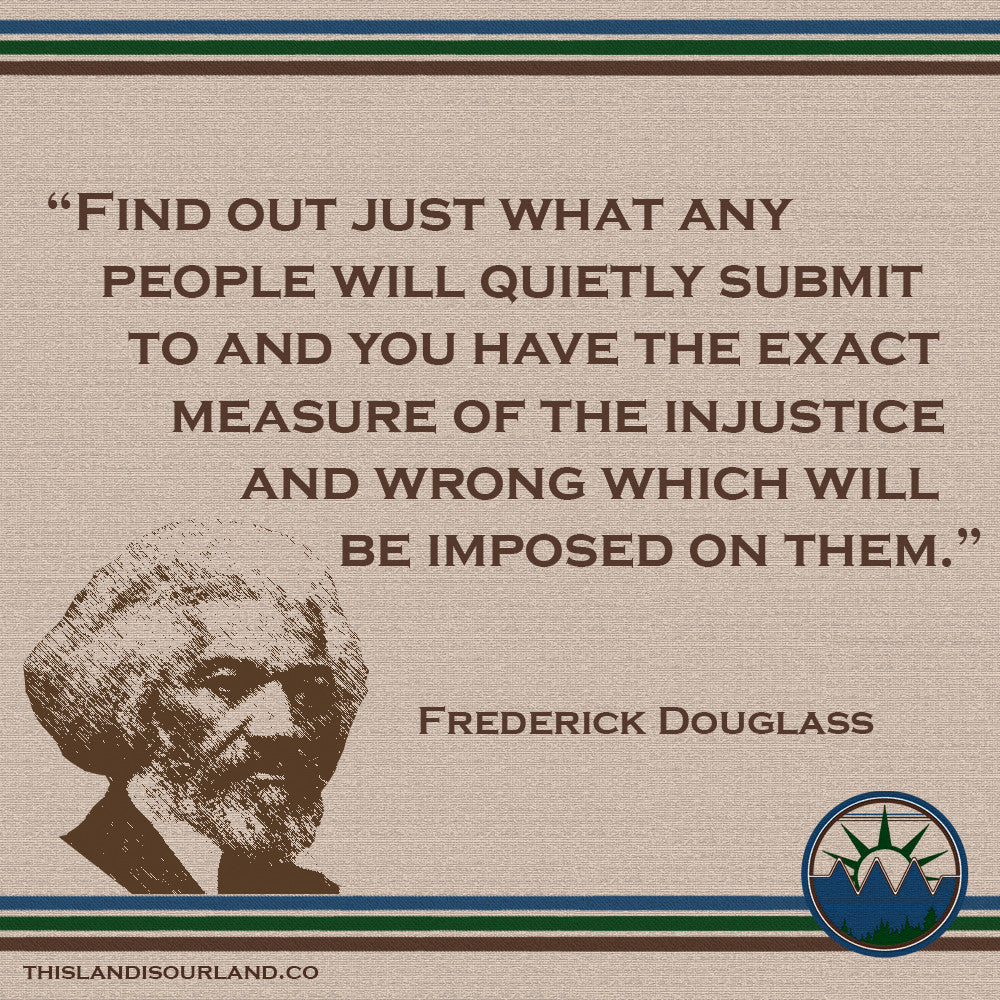 If Frederick Douglass Were Alive ...