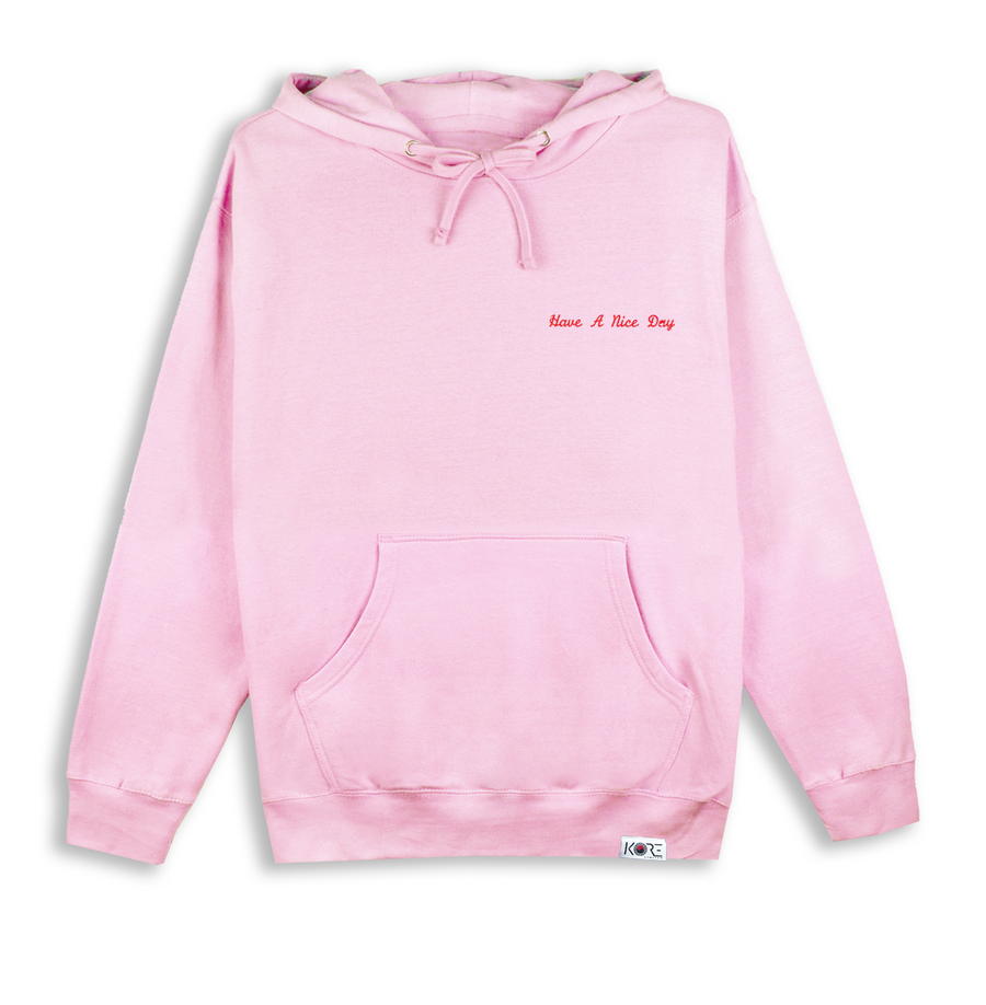 HAVE A NICE DAY HOODIE (PINK)
