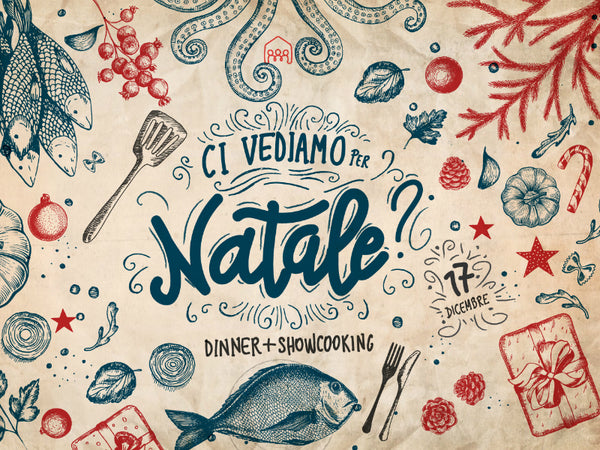 Ci Vediamo per Natale - Dinner & Cooking Show - Vol.2
