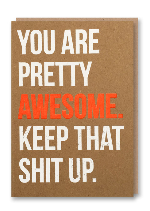 You are Pretty Awesome Card