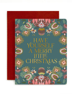 'Have yourself a Merry little Christmas' Card