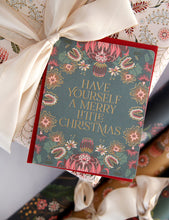 Load image into Gallery viewer, 'Have yourself a Merry little Christmas' Card