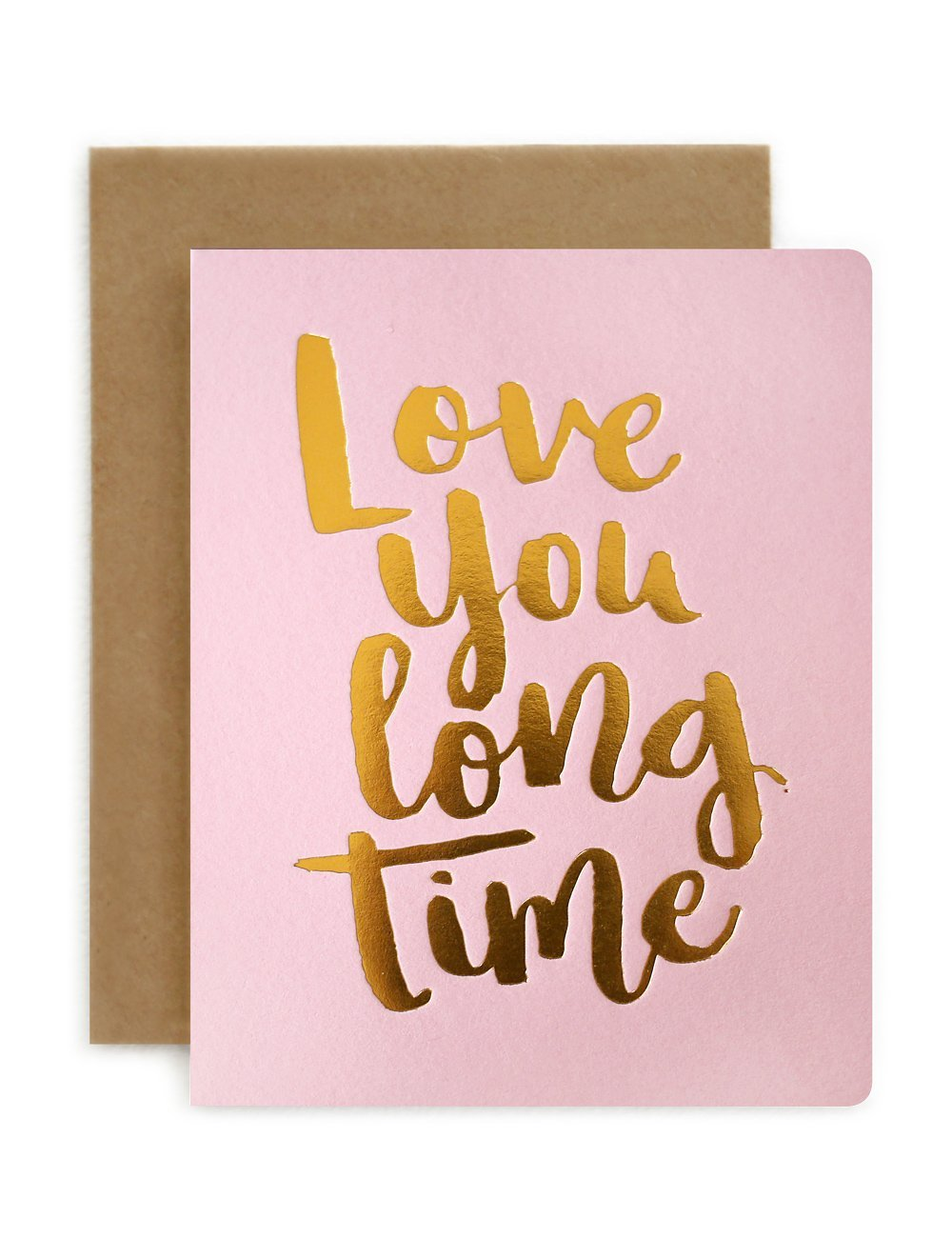 Love you Long Time Card