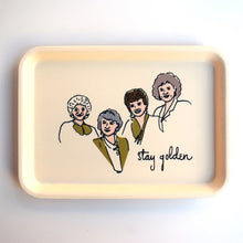 Load image into Gallery viewer, Golden Girls Tray