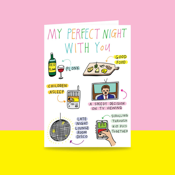 My Perfect Night Card