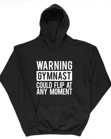 Girls Gymnastics  Hoodie - Warning -Could Flip At Any Moment