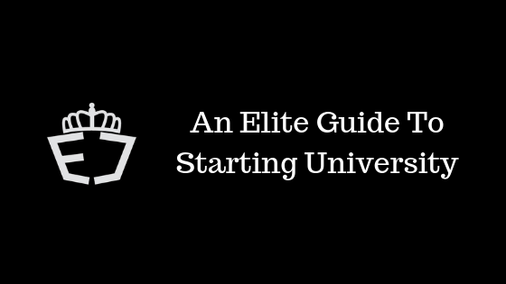 An Elite Guide To Starting University