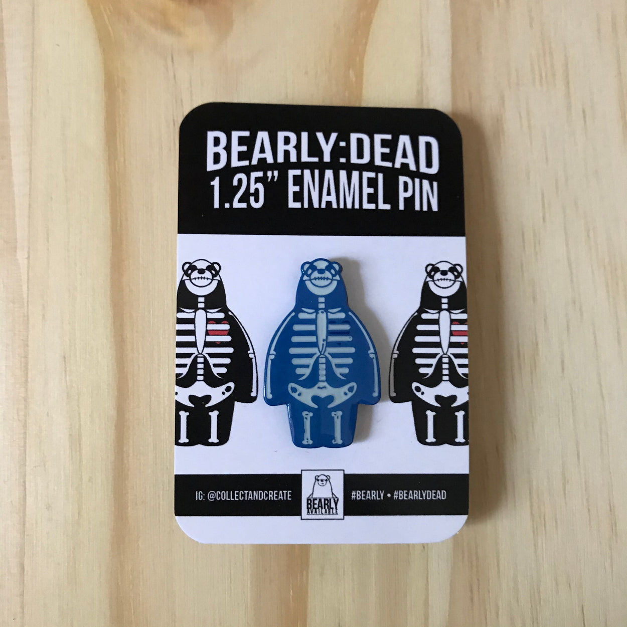 Bearly:Dead (Ice) - Enamel Pin