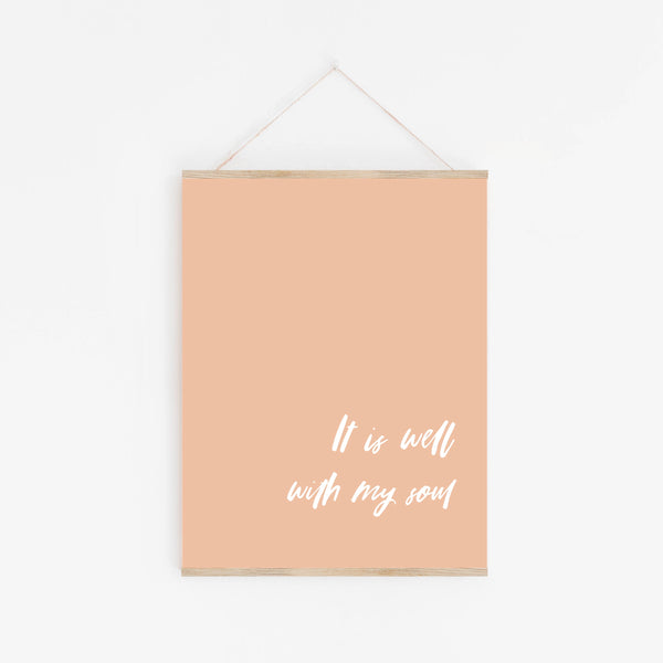 Print: It Is Well With My Soul