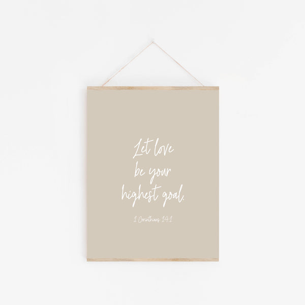 Print: Let Love Be Your Highest Goal