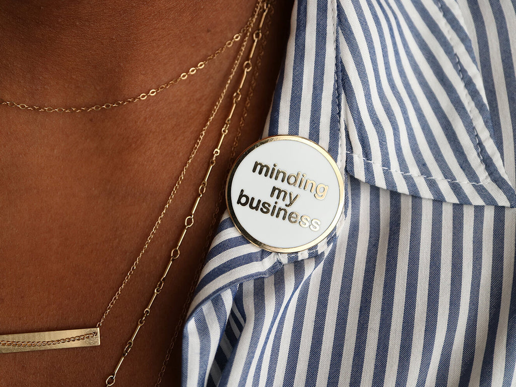 Minding My Business Lapel Pin