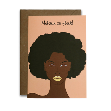Melanin On Fleek! greeting card