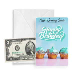 Happy Birthday Cash Greeting Card - BathBombs.Com