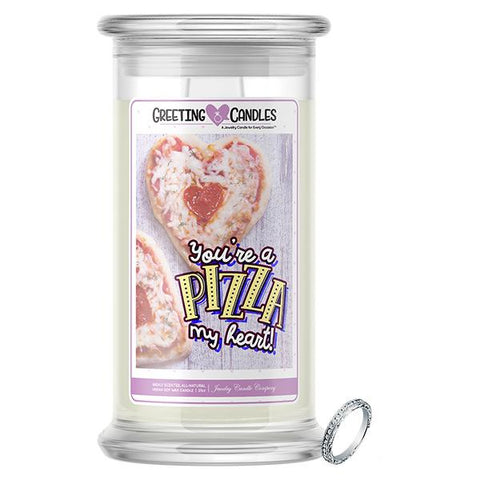 You're A Pizza My Heart! Jewelry Greeting Candles