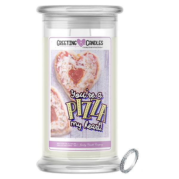 You're A Pizza My Heart! Jewelry Greeting Candles - BathBombs.Com