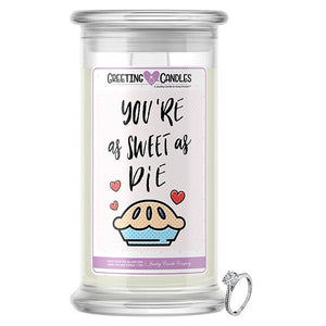 You're As Sweet As Pie Jewelry Greeting Candle - BathBombs.Com
