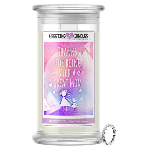 Thanks For Being Such A Great Mom Jewelry Greeting Candle