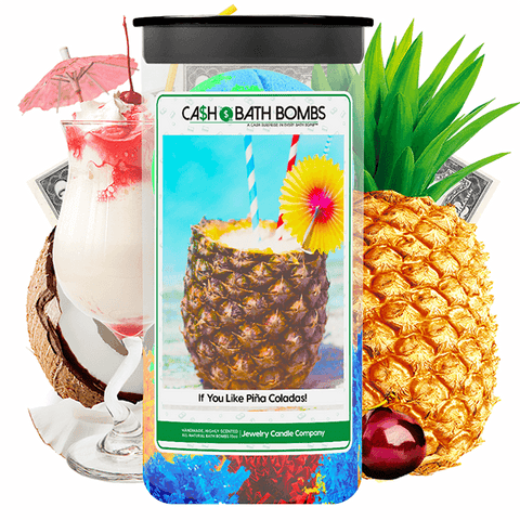 If You Like Piña Coladas! Cash Bath Bombs Twin Pack