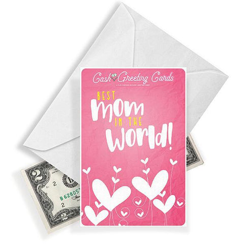 Best Mom In The World! Cash Greeting Card - BathBombs.Com