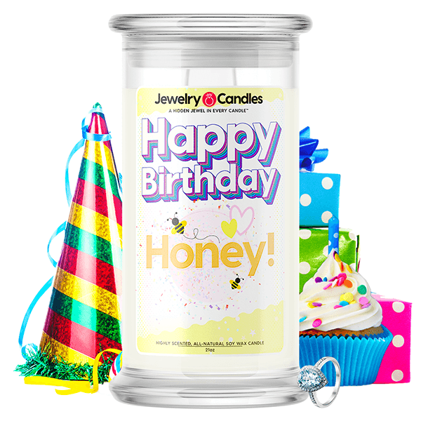 Happy Birthday Honey! Happy Birthday Jewelry Candle - BathBombs.Com