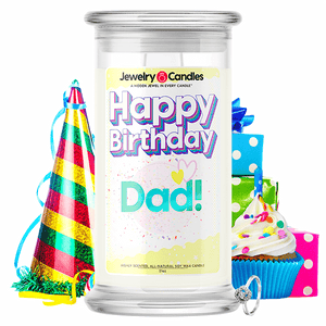 Happy Birthday Dad! Happy Birthday Jewelry Candle - BathBombs.Com