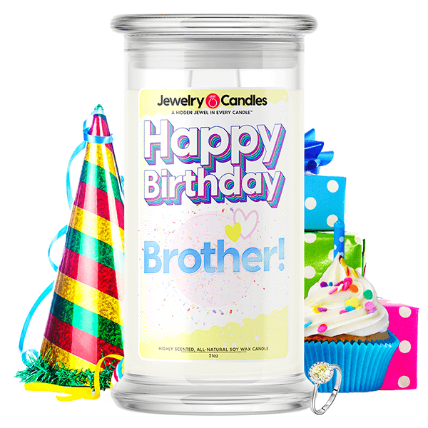 Happy Birthday Brother! Happy Birthday Jewelry Candle - BathBombs.Com