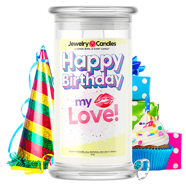 Happy Birthday My Love! Happy Birthday Jewelry Candle - BathBombs.Com