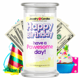 Happy Birthday have a Pawesome Day! Happy Birthday Cash Money Candle - BathBombs.Com