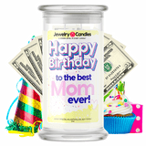 Happy Birthday to the Best Mom Ever! Happy Birthday Cash Money Candle - BathBombs.Com