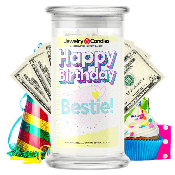 Happy Birthday Bestie! Happy Birthday Cash Money Candle - BathBombs.Com