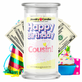 Happy Birthday Cousin! Happy Birthday Cash Money Candle - BathBombs.Com