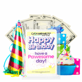Happy Birthday have a Pawesome Day! Happy Birthday Cash Wax Melt - BathBombs.Com