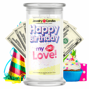 Happy Birthday My Love! Happy Birthday Cash Money Candle - BathBombs.Com