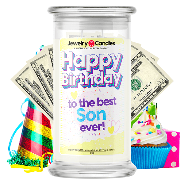 Happy Birthday to the Best Son Ever! Happy Birthday Cash Money Candle - BathBombs.Com