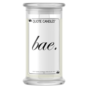 Bae Quote Candle - BathBombs.Com